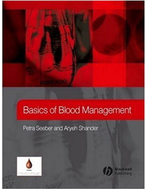 Basics of Blood Management (2007)