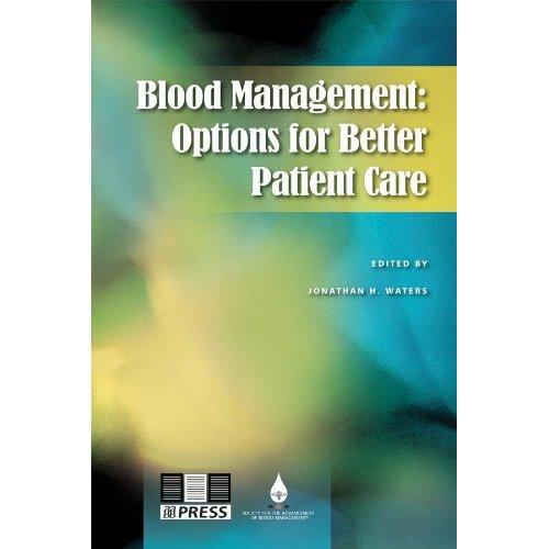 Blood Management: Options for Better Patient Care