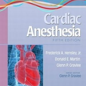 Practical Approach to Cardiac Anesthesia (2012)